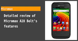 Micromax A28 Bolt - Features and ...