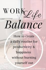 Work Life Balance Quotes Mesmerizing Success Work Quotes Work Life Balance How To Create A Daily