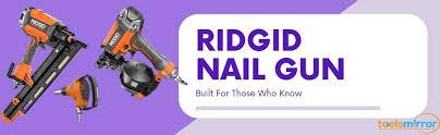 best ridgid nail gun reviews with top