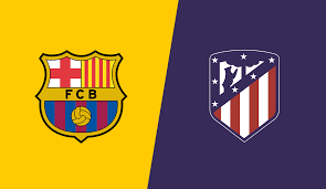 موعد مباراة الديربي بين برشلونة وأتلتيكو مدريد والقنوات الناقلة