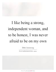 Being An Independent Girl Quotes Independent Women Quotes Sayings Independent Women Picture 16