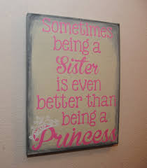 sometimes being a sister is even better than being a princess custom canvas quote wall on custom word wall art canvas with sometimes being a sister is even better than being a princess