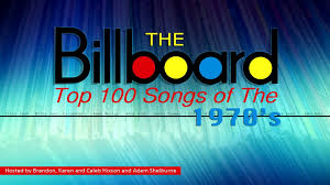 Billboard Charts 1978 Top 100 The Billboard Top 100 Songs Of The 1970s