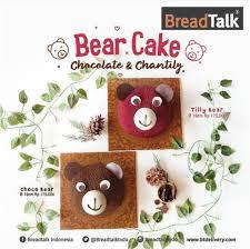 Breadtalk New Bear Cake Chantily Or Chocolate Harga Mulai Rp