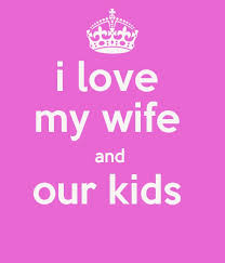 I Love My Wife Quotes