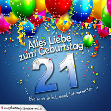 21 Geburtstag Sprüche Lustig 13 Happy Birthday World