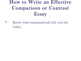 comparison and contrast essay   18 how to write an effective comparison or contrast essay