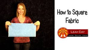 How to Square Fabric for Quilting - YouTube &  Adamdwight.com