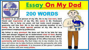 essay on my dad write an father in words nuvolexa essay on my dad write an father in 200 words