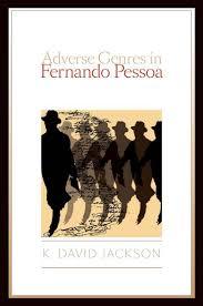 Literary theory about pessoa fernando jackson k david adverse.