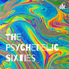 The Psychedelic Sixties
