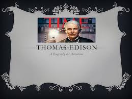 PPT - Thomas Edison PowerPoint Presentation, free download - ID:5232527