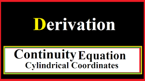 continuity equation for cylindrical coordinates