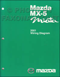 mazda mx 5 miata service manuals shop owner maintenance and 2001 mazda mx 5 miata wiring diagram manual original