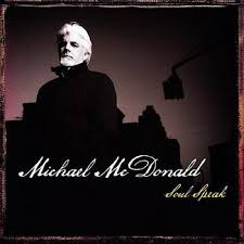 Bildresultat för michael mcdonald soul speak