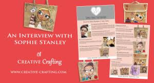 An Interview with Sophie Stanley - Creative Crafting