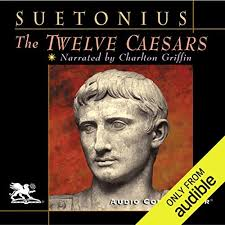 Twelve Caesars The Twelve Caesars Audiobook By Suetonius Audible Com