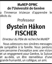 Hommages - Pour que son souvenir demeure: Oystein Hakon FISCHER