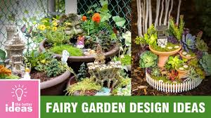 Small Picture Beautiful Fairy Garden design ideas The Better Ideas YouTube