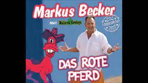 Das Rote Pferd-Markus Becker - YouTube
