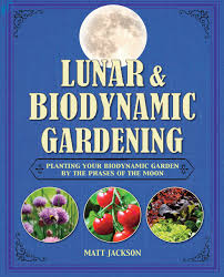 biodynamic gardening. Lunar And Biodynamic Gardening: Planting Your Garden By The Phases Of Moon: Matthew Jackson: 9781782491880: Amazon.com: Books Gardening 0