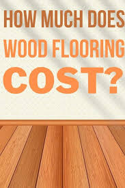 how much does wood flooring cost