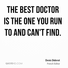 Medical Quotes Stunning Denis Diderot Medical Quotes QuoteHD