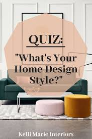 Be Your Own Interior Designer Quiz Whats Your Home Design Style Interior Design
