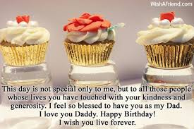 Birthday wishes for daddy ~ Birthday wishes for daddy ~ This day is not special only birthday wishes for dad