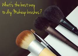 best way to dry makeup brushes