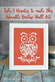 quick and easy diy owl burlap wall art inspiration diy wall decorations