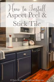 Kitchen Stick On Backsplash How To Install Aspect Peel Stick Tile Backsplash Sweet Tea