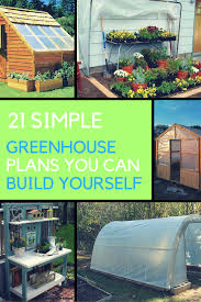 21 easy greenhouse plans you can build yourself