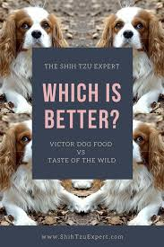 Victor Dog Food Vs Taste Of The Wild Is One Better Than