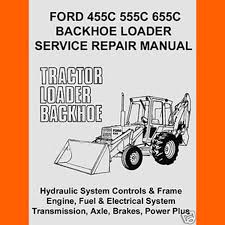 similiar ford 555 backhoe parts list keywords volume ford tractors 455c 555c 655c backhoe loader shop service