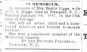 1887Jan13 Bettie RIGGS death notice - wife of NR RiGGS Newport NC - New  Berne Wkly Jrl Pg3 Thursday - Newspapers.com