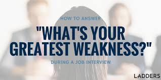 what is your weakness interview question job interview weakness used to your advantage interviewing about