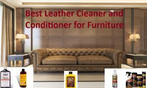 10 best leather cleaner and conditioner