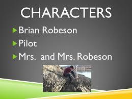 hatchet by gary paulsen brian robeson. hatchet by gary paulsen. 2 characters brian robeson pilot mrs. and paulsen