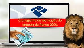 7 quem precisa fazer a declaração do ir? Dirpf 2021 Cronograma De Restituicao Do Imposto De Renda