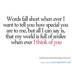 Words Fall Short Whn Ever I Want To Tell You How Special You Are To Custom You Are Special Quotes