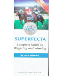 Horse Racing And Handicapping The 10 Cent Superfecta
