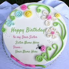 happy birthday cakes with wishes for sisters. Modren Wishes Write Name On Birthday Wishes Cake For Sister For Happy Cakes With Wishes Sisters