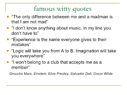 Witty Quotes Classy Famous Witty Quotes