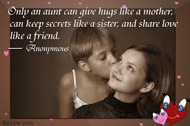 Super Cute Aunt And Niece Relationship Quotes And Sayings