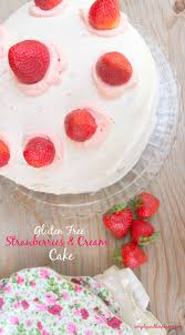 Gluten Free Strawberries And Cream Cake Recipe Simply Southern Mom