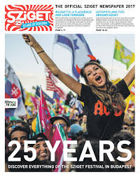 Sziget Newspaper 2017 by Festival.Travel issuu