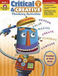 critical and creative thinking activities gr emc critical and creative thinking activities grade 1