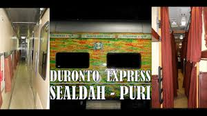Sealdah Puri Duronto Express Exclusive Coverage Of Interiors Exteriors First Ac Included