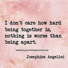 Being Together Quotes